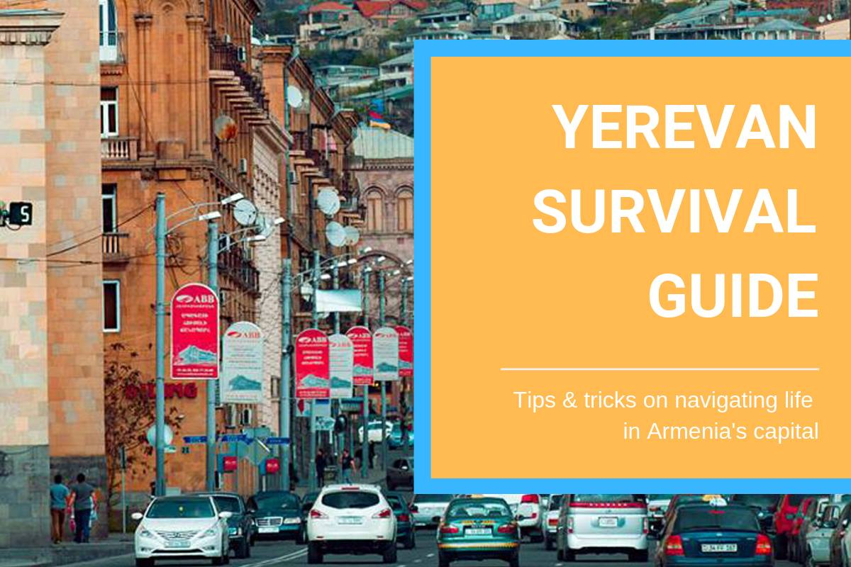 Yerevan Survival Guide: a blog post by a Birthright volunteer, on tips and tricks for living and traveling in Armenia's capital, 2019. Click on the graphic to read the guide!